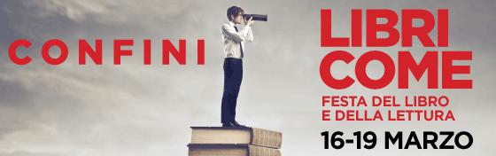 Libri Come. Festa del Libro e della Lettura  - 16-19/03/2017 Auditorium Parco della Musica